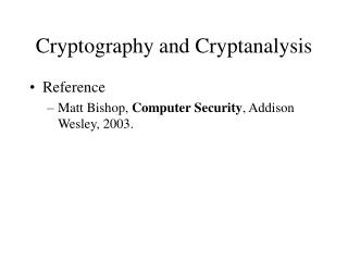 Cryptography and Cryptanalysis