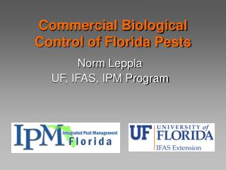 Commercial Biological Control of Florida Pests
