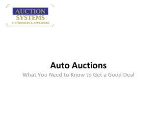 Auto Auctions: What You Need to Know to Get a Good Deal
