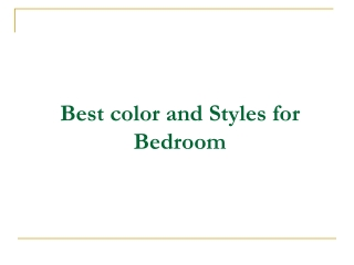 Best color and Styles for Bedroom