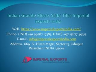 Indian Granite Blocks Slabs Tiles Imperial Exports India