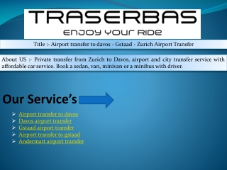 Airport transfer to davos - Gstaad - Zurich Airport Transfer