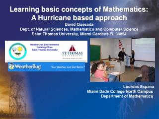 Learning basic concepts of Mathematics:  A Hurricane based approach