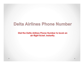 Want Low-Cost Air Ticket? Dial Delta Airlines Phone Number!