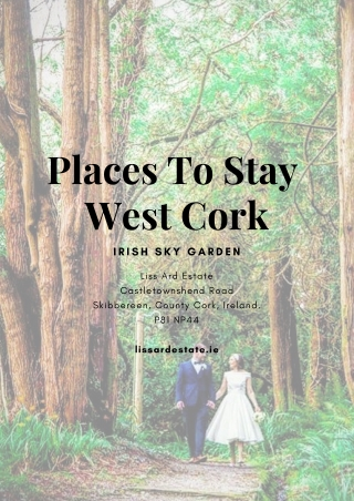 Places To Stay West Cork -Liss Ard Estate