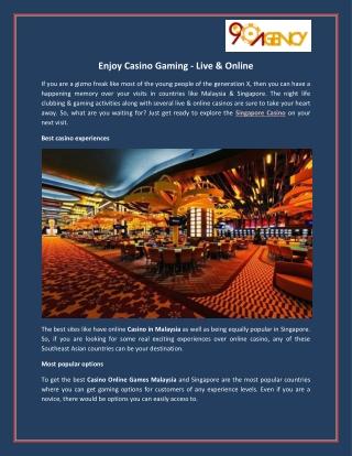 Enjoy Casino Gaming - Live & Online