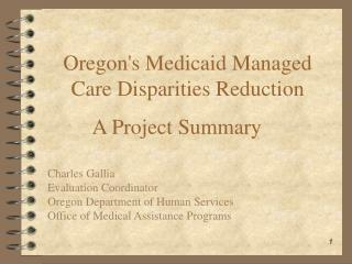 Oregon's Medicaid Managed Care Disparities Reduction