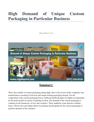 High Demand of Unique Custom Packaging in Particular Business
