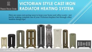 Victorian Style Cast Iron Radiators