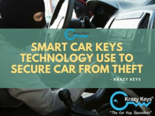Find the Smart Car Keys Technology To Secure Car