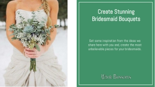 Make the Best and Eye-Catching Bridesmaid Bouquets