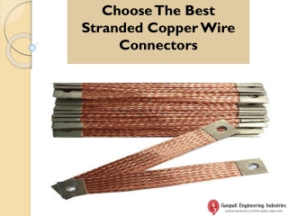 Choose the Best Stranded Copper Wire Connectors