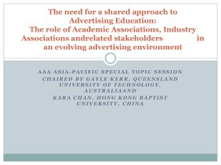 The need for a shared approach to  Advertising Education: The role of Academic Associations, Industry Associations andre