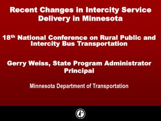 Recent Changes in Intercity Service Delivery in Minnesota