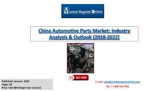 Automotive Parts Market - Chinese Outlook and Forecast to 2022