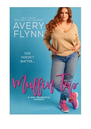 [PDF] Muffin Top (A BBW Romantic Comedy) by Avery Flynn