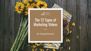 The 12 types of marketing videos