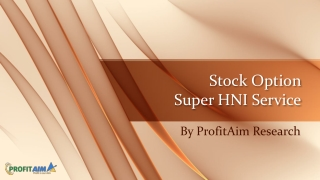 HNI Option Tips |Stock Option HNI Service by Call & Put Trading Experts