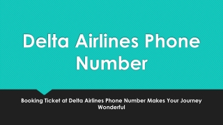 Delta Airlines Phone Number - Call for Booking Tickets at Delta Airlines- PDF