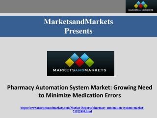 Pharmacy Automation System Market: Growing Need to Minimize Medication Errors