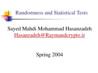 Randomness and Statistical Tests