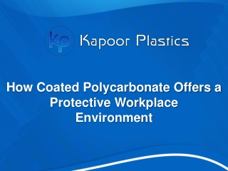 How Coated Polycarbonate Offers a Protective Workplace Environment