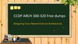 Passed CCDP ARCH 300-320 exam