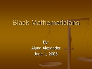 Black Mathematicians