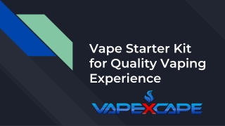 Vape Starter Kit for Quality Vaping Experience
