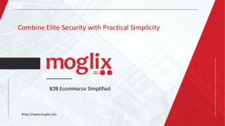 Combine Elite Security with Practical Simplicity