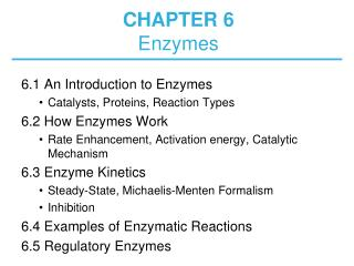 CHAPTER 6 Enzymes