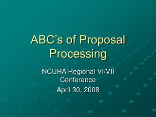 ABC's of Proposal Processing