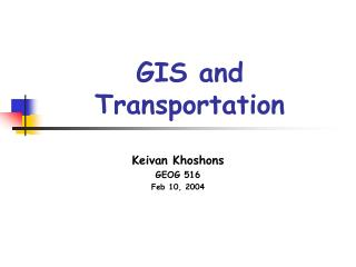 GIS and Transportation