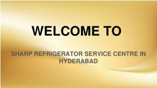 Sharp Refrigerator Service Centre In hyderabad