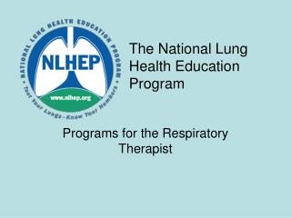 The National Lung Health Education Program