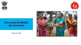 RCH portal & ANMOL ( An overview)