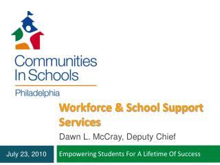 Workforce & School Support Services