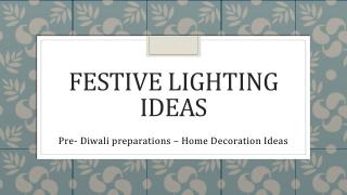 Festive Lighting Ideas