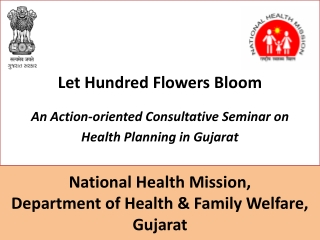 PRESENTATION ON NHM PROGRAMS.. GUJARAT STATE