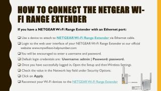 How to connectthe NETGEAR Wi-Fi Range Extender