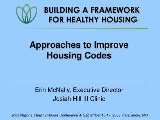 Approaches to Improve Housing Codes