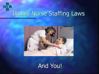 Illinois Nurse Staffing Laws