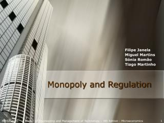 Monopoly and Regulation