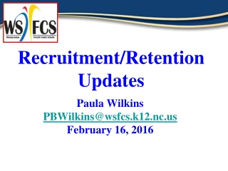 Recruitment/Retention Updates