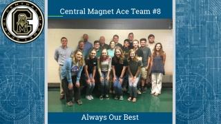 Central Magnet Ace Team #8