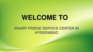 Sharp Fridge Service Center In Hyderabad