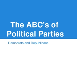 The ABC's of Political Parties