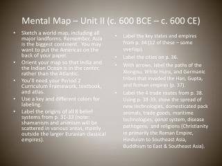 Mental Map – Unit II (c. 600 BCE – c. 600 CE)