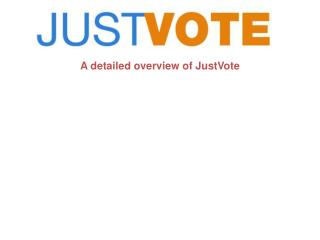 A detailed overview of JustVote