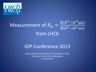Measurement of from LHCb IOP Conference 2013